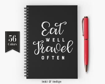 Eat Well Travel Often - Spiral Notebook With Lined Paper, A5 Writing Journal, Diary, Lined Journal, Travel Journal, Custom Notebook