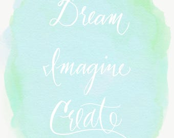 Dream Imagine Create Custom Illustration (pdf, png, jpeg)