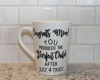Congrats Mom Mug