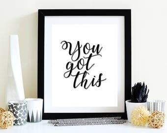 You Got This 11x14 Digital Print