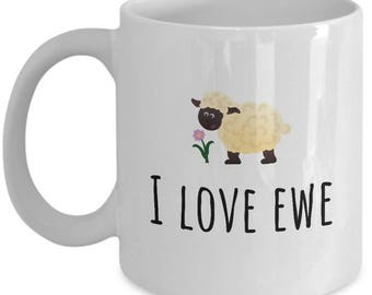 Cute Sheep Pun Mug - Lovely Valentine's Present - I Love Ewe - Romantic Gift For Loved One