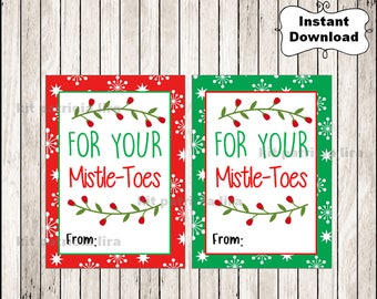 For Your Mistletoes Gift Tags, Printable Mistletoes tags, Tags for Pedicure Christmas tags Instant download