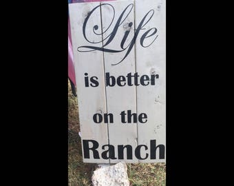 Life is Better on the Ranch decor