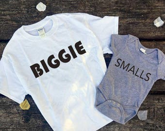 Biggie, Smalls// Me and Mini ME couple shirts // Father & Son // Fathers day //