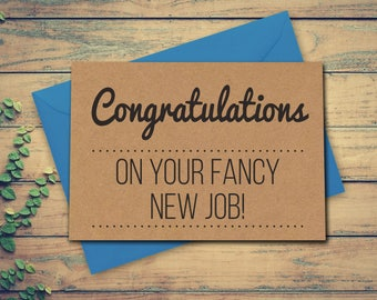 Employment Card New Job Card Congratulations On Your Fancy New Job Funny New Job Card Funny Well Done Card Greeting Card for a New Job