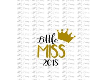 Little Miss 2018, New Years, SVG cut file, DXF cut file, Cricut, Silhouette