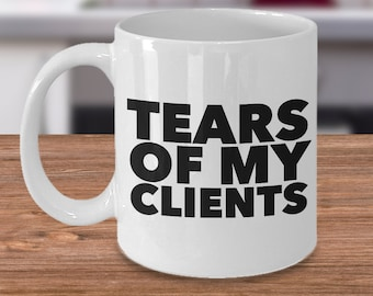 Personal Trainer Gifts - Tears of My Clients Mug Funny Ceramic Coffee Cup