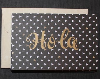 Greeting Card-In Spanish-Hello-Hola-Handmade Greeting Cards-Paper Handmade Greeting Card- Gold-Black-White-Recycled Paper-Spanish-Cardstock