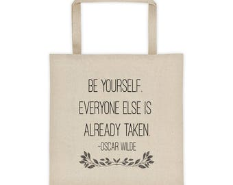 Be Yourself Quote Tote Bag
