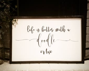 Life is better with a doodle or two, art sign