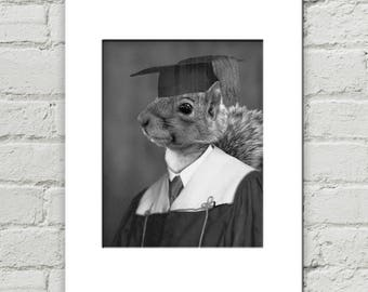 Funny Gift for Graduate, Squirrel Print, Funny Graduation Gift, Funny Squirrel Art (#1031)