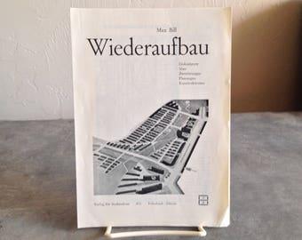 Max Bill Wiederaufbau Brochure