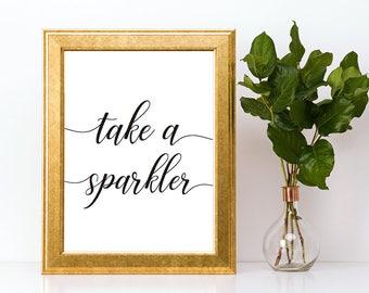 Take a Sparkler Sign Instant Download Sparkler Sendoff Grand Exit Wedding Printable Engagement Party PDF