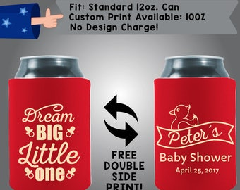 Dream Big Little One Baby Shower Collapsible Neoprene Baby Shower Can Cooler Double Side Print (BS27)