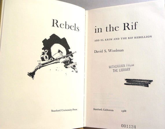 Rebels in the Rif: Abd El Krim and the Rif Rebellion 1968 David S. Woolman - 1st Edition Hardcover HC - Northern Morocco Africa History