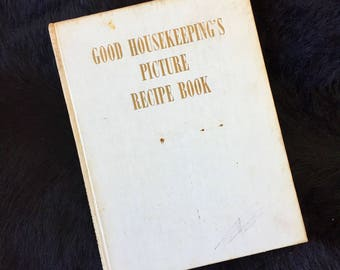 Mid Century Good Housekeeping's Picture Recipe Book 1950s Hardcover British