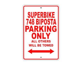 DUCATI SUPERBIKE 748 BIPOSTA Parking Only Motorcycle Bike Chopper Aluminum Sign