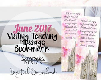 LDS, Relief Society, Visiting Teaching, June 2017, Message, Bookmark,