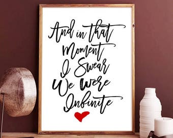 And in that moment I swear we were infinite -  1 year anniversary, infinite love, for her, love poster, wallflower, perks of being a, Movies