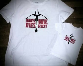 Daryl dies we riot Walking Dead inspired Daryl Dixon adult tees and childrens