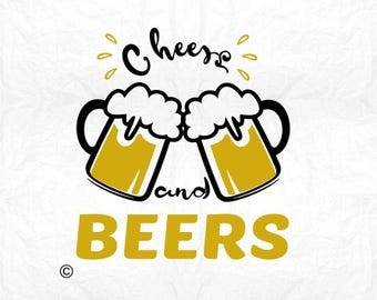cheers and beers SVG Clipart Cut Files Silhouette Cameo Svg for Cricut and Vinyl File cutting Digital cuts file DXF Png Pdf Eps