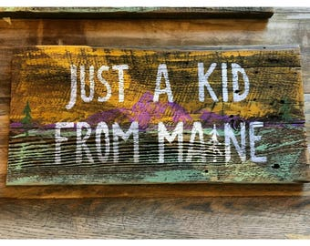 Just A Kid From Maine
