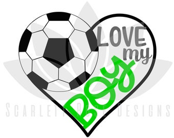 Soccer Heart SVG, Soccer Mom, Love my Boy cut file for silhouette cameo and cricut