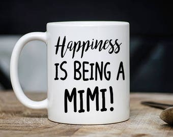 Great Grandma Mug -  Happiness Is Being A Mimi Coffee & Tea Mug - Best Grandmother, Grandchild Teacup Gift - 11oz Ceramic Grandparent Cup
