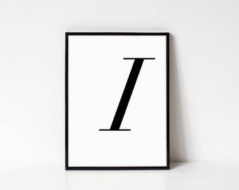 Scandinavian Printable Letter Print, Letter I, Black and White Typography Art