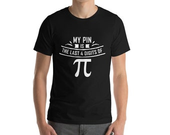 Pi Day 2018 Shirt My Pin Is The Last 4 Digits Of Pi