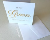 To My Groom on our Wedding Day card in white with Gold Foil.