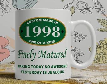 Birthday mug gift Born 1998 mug 20th Birthday mug 20th birthday idea 20th birthday gift 20 years old Happy Birthday, EB 1998 Matured