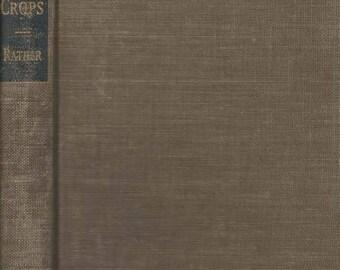 Summer Sale Field Crops by Howard C. Kather 1942 Hardback Book