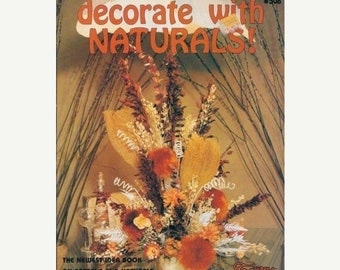 Decorate with Naturals! Taurus 1979 The Newest idea book on rattans and naturals on the market today
