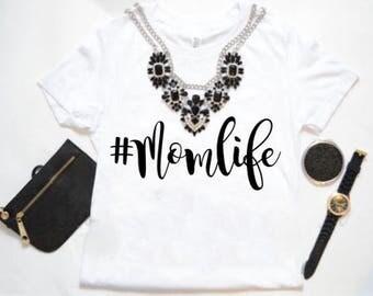 Momlife Shirts/ Mom Shirts / Mom Graphic Tee / Cute Mom Shirt / Mom Gift Idea / Mom top / Funny Mom Shirt/