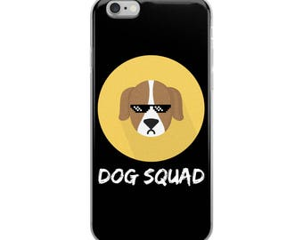 Dog Squad Funny iPhone Case - Iphone 7 case - Iphone 8 case - Iphone 7 plus case - Iphone 6 case - Iphone X case