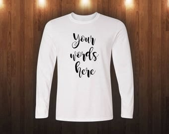 Custom Your Words Here Shirt