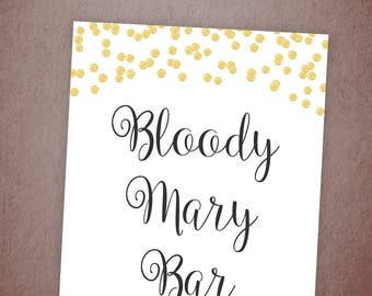 Bloody Mary Bar Sign Printable, Gold Confetti Cocktail Bar, Bridal Shower Sign, Wedding Sign, Mimosa Bar, Instant Download, A001