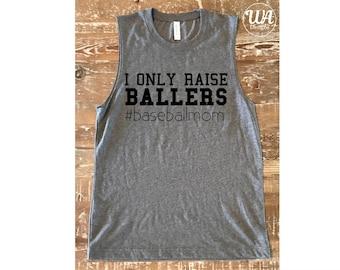 i only raise ballers, baseball, Baseball mom shirt, boy mom shirt, baseball shirt, mom shirts, customized shirts, gift for mom