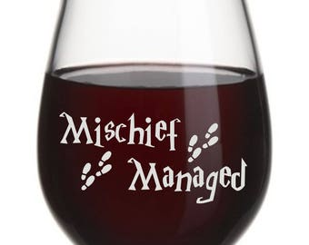 Mischief Managed, Funny Wine Glass, Stemless Wine Glass, Funny Gift