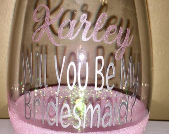Will You Be My Bridesmaid ? Customized glitter wine glasses - Stem or Stemless - Bridesmaid Propisal Gift - personalized wedding planning