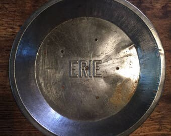 Vintage Erie Pie Plate, Old Erie Pie Tin, Kitchen Collectible Pie Tin, Country Kitchen Embossed Pie Pan, Old Advertising Pie Pan, Old Metal