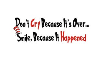 T-SHIRT: Dr Seuss / Smile Because It Happened - Classic T-Shirt & Ladies Fitted Tee - (LazyCarrot)