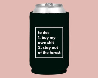 To Do: Stay Out Of The Forest | Drink Cozie
