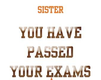 Passing Exams Sister