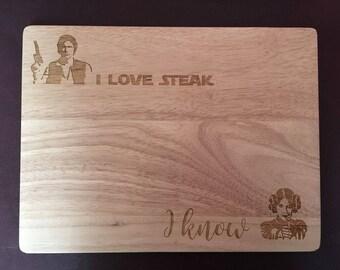 I Love Steak / I Know – Star Wars Han Solo Princess Leia Chopping / Bread Board