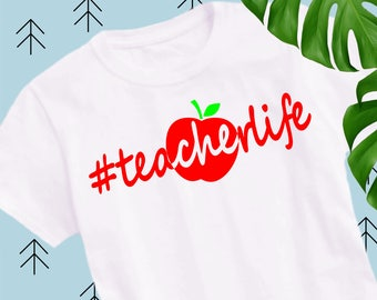 Teacher life Svg Hashtag teacherlife svg Teacher Svg files for cricut Svg files Silhouette Vector cut files svg dxf eps png Svg apple svg