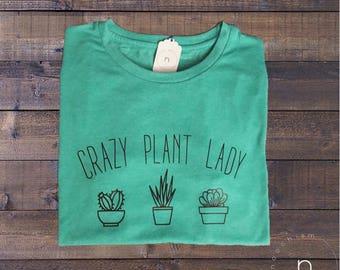 Crazy Plant Lady Tee//Cactus Lady//Plant Mama//Succulent Shirt//Succulent Planter