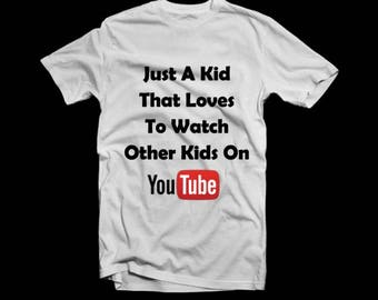 Just another kid that watches other kids on youtube shirt, funny kids shirt, kids tshirt, kids quote tee