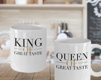 "Fun Gift Set for HIM and HER! ""King / Queen of Great Taste"" 11 or 15 oz, Ceramic Mug and Tea Cup - Set of 2! For Any Really Classy Couple!"